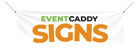 Event Caddy Signs
